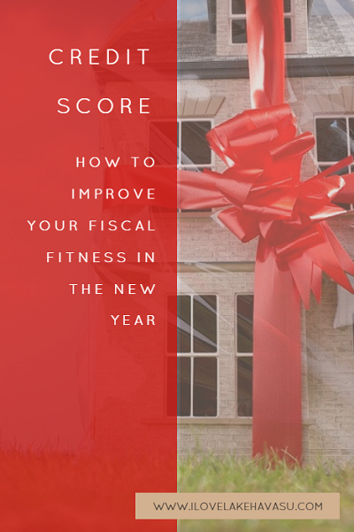 Credit Score: How to Improve Your Fiscal Fitness in the New Year