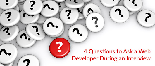 4 Questions to Ask a Web Developer During an Interview - DevOps.com