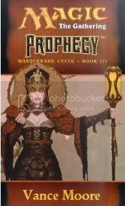 Prophecy (Magic the Gathering - Masquerade Cycle Book 3)