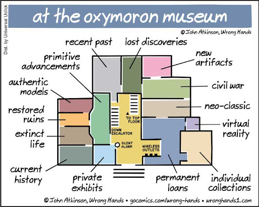 The Oxymoron Museum