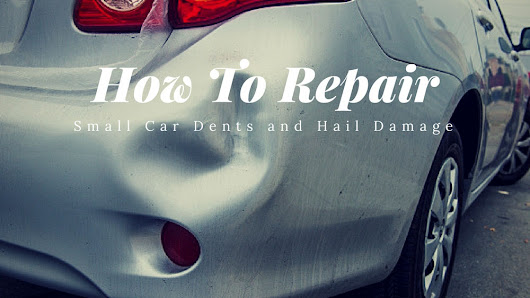 How to Repair Small Car Dents and Hail Damage | Excel Collision Center
