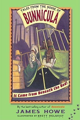 It Came from Beneath the Bed! (Tales from the House of Bunnicula, #1)