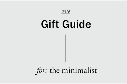 Gift Guide: For The Minimalist - 2016