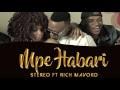 Stereo-ft-richmavoko-mpe-habari- DoWNLOAD VIDEO