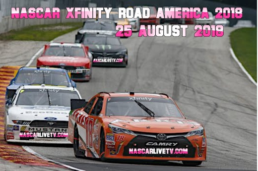 Image result for NASCAR XFINITY ROAD AMERICA 2018 LIVE