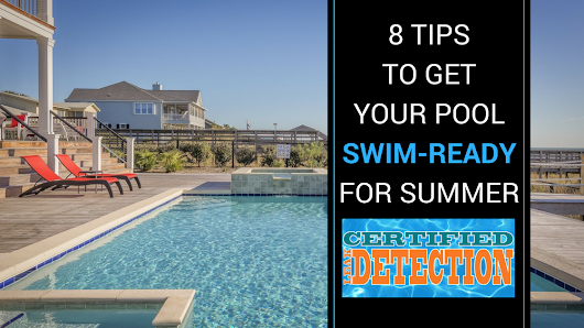 Eight Tips to Get Your Pool Swim-Ready for Summer | Certified Leak Detection of Orlando