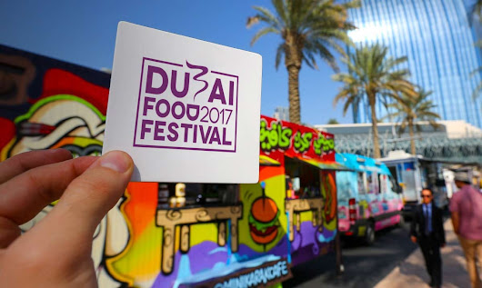 Dubai Food Festival 2017- Everything you need to know to be a part of it