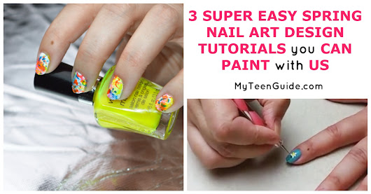 3 Super Easy Nail Art Designs Tutorials You Can Paint With Us