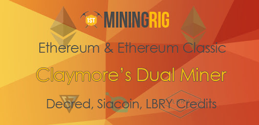 Claymore's Dual Miner – Ethereum & Ethereum Classic Dual Mining DCR,SIA,LBRY,PASC