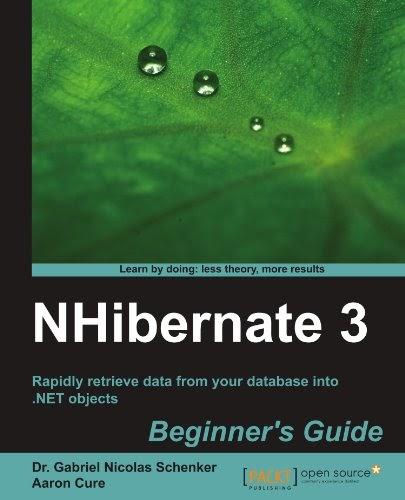 [PDF] NHibernate 3 Beginner?s Guide Free Download