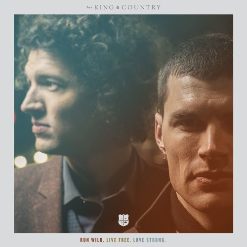 Run Wild. (feat. Andy Mineo) by for King & Country