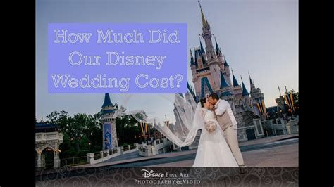 How Much Did Our Disney World Wedding Cost?   YouTube