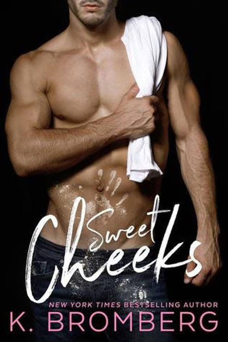 Sweet Cheeks by K. Bromberg ~ Jeris Book Attic