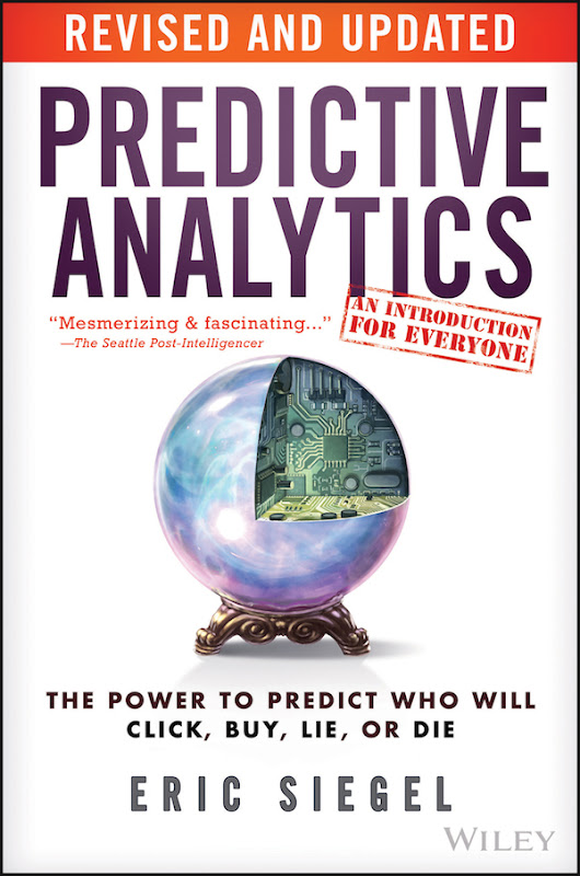 Dr Eric Siegel updates popular book on Predictive Analytics