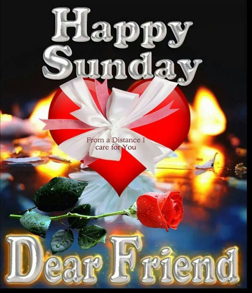 Happy Sunday Dear Friend Pictures Photos And Images For Facebook