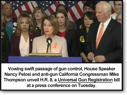 House Speaker Nancy Pelosi and anti-gun California Congressman Mike Thompson unveil H.R. 8, Universal Gun Registration bill