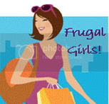 Frugal Girls!
