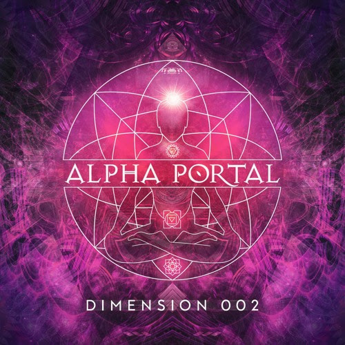 Alpha Portal - Dimension 002 Mix by Alpha Portal