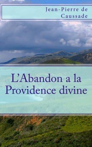 L'Abandon a la Providence divine (9781492709886)