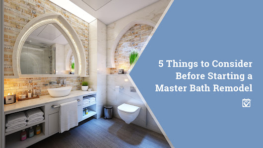 HomeKeepr | 5 Things to Consider Before Starting a Master Bath Remodel