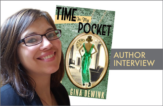 Interview: Gina Dewink – Author of Time in My Pocket