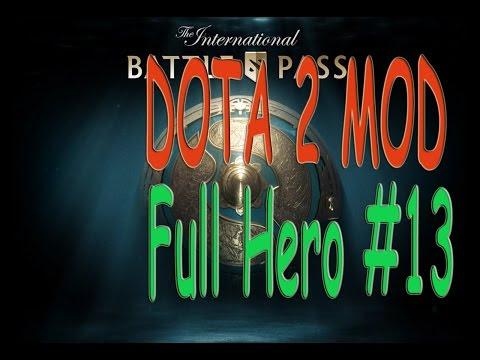 DOTA 2 MOD Full Hero #13