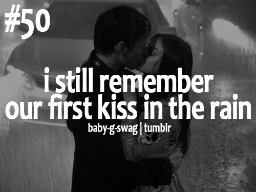 Quotes About Our First Kiss 26 Quotes
