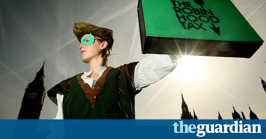 Post-Brexit UK economy demands a new type of Robin Hood tax | Business | The Guardian