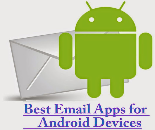 Top 10 Email Apps for Android Phones and Tablets