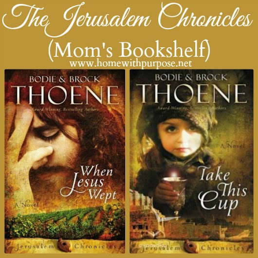 The Jerusalem Chronicles (Mom's Bookshelf) - Home With Purpose