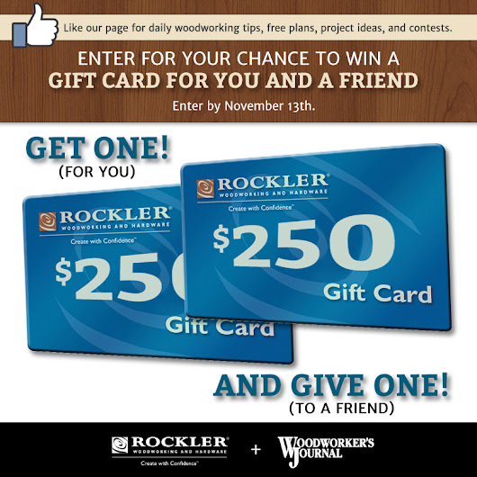 Win a $250 Rockler Gift Card for you and a friend!