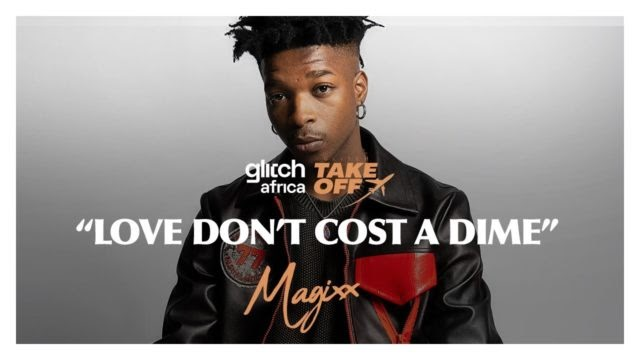 Magixx Performs 'Love Don't Cost a Dime' Live for Glitch Africa | WATCH