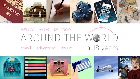 TOP 18 TRAVEL TIPS FOR FAMILIES - AROUND THE WORLD IN 18 YEARS