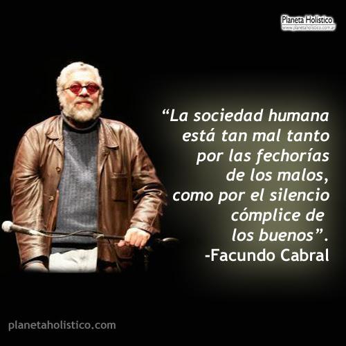 Frases Y Reflexiones De Facundo Cabral Planeta Holistico