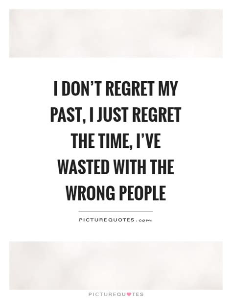 Time Wasted On People Quotes