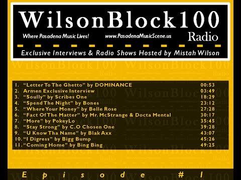 WilsonBlock100 Radio Show #1 ft. Docta Mental + C.O Chosen One + Mr. McStrange...