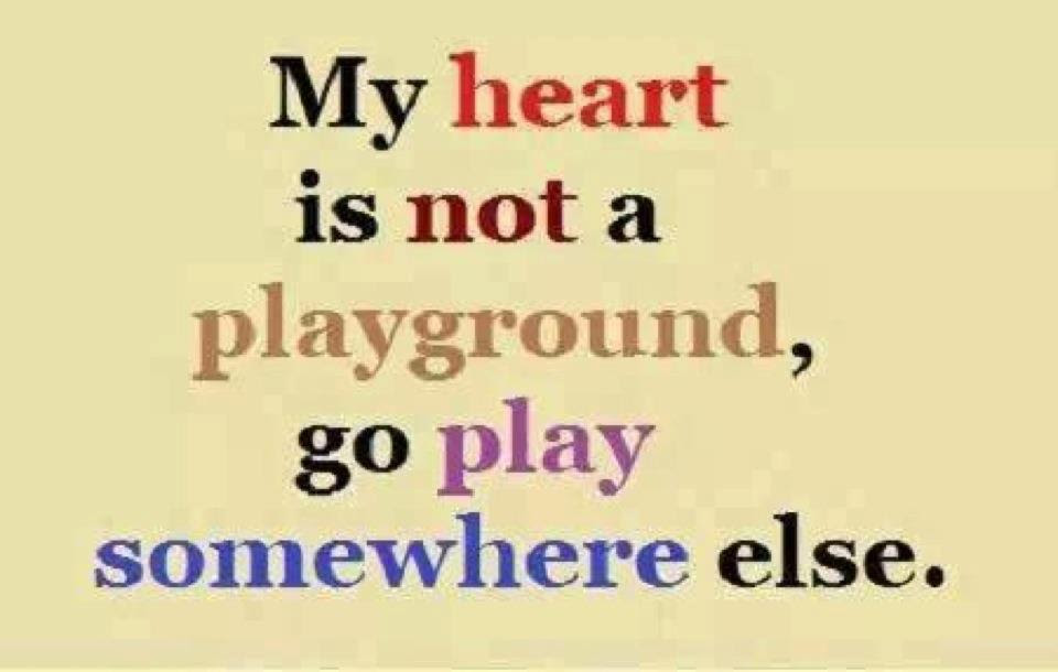 Quotes About Being Played 120 Quotes