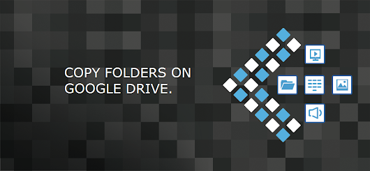 Copy Folders Across Google Drive and Remove Duplicate Files