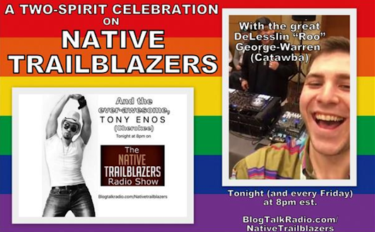 Two-Spirit Celebration on Native Trailblazers - Two Spirit Journal
