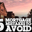 5 Mortgage Mistakes For First-Time Homebuyers To Avoid