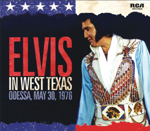 'Elvis In West Texas' soundboard May 30, 1976 CD from FTD : FTD News : Elvis Presley. : 'For Elvis Fans Only' Official Elvis Presley Fan Club