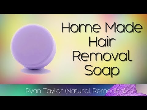 Home Made Hair Removal Soap (for Body Hair)