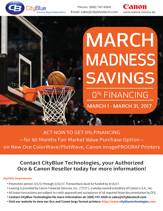 March Madness 0% Financing on Oce & Canon Wide Format Printers!