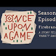 Once Upon A Game | Firebrands  - YouTube