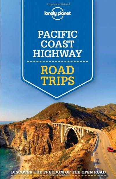 Pacific Coast Highway Road Trips: Lonely Planet Guidebook Review