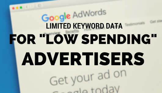 Google's Keyword Planner Tool Providing Limited Data to Low Spending Advertisers - Search Engine Journal
