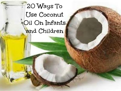 20 Ways To Use Coconut Oil On Infants and Children | Natural Parents Network