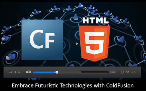 Embrace Futuristic Technologies with ColdFusion