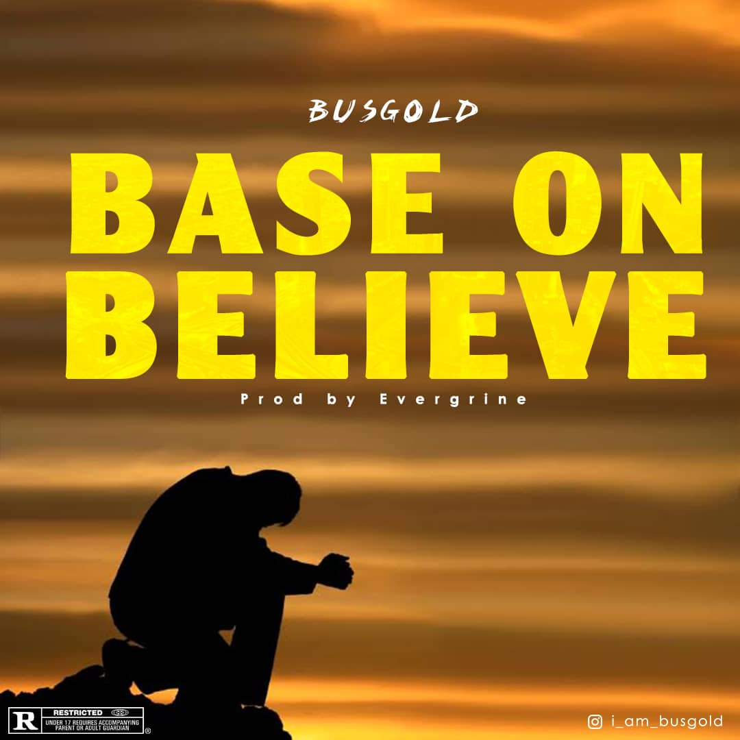 BusGold - Base On Believe