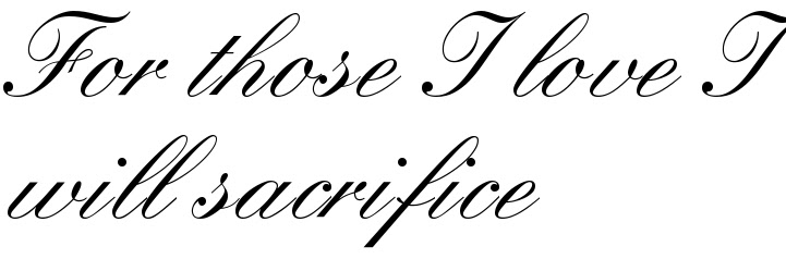 For Those I Love I Will Sacrifice Tattoo Quote Download Free Scetch